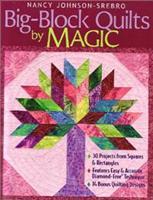 Big-Block  Quilts by Magic