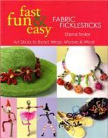 Fabric Fiddlesticks