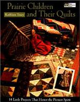 Prarie Children and Their Quilts
