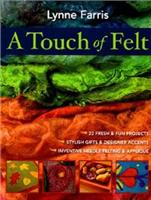 A Touch of Felt